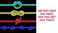 Chọn sợi dây bạn nghĩ khi tháo nút thắt sẽ dài nhất để biết mình có năng lực tiềm ẩn đặc biệt gì