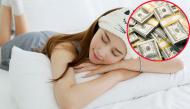 Nếu mơ thấy những điều này, chắc chắn bạn sắp giàu to rồi đấy!
