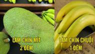Làm chín trái cây chỉ sau 1 đêm, vô cùng thơm ngon lại đảm bảo sức khỏe
