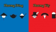 Những khác biệt thú vị giữa văn hóa phương Đông và phương Tây