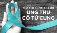 Những dấu hiệu của ung thư cổ tử cung sớm chị em cần biết để đề phòng
