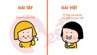 Bộ ảnh hài hước so sánh sự khác biệt giữa gái Tây và gái Việt