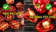 Những loại rau củ quả nên - không nên nấu chín mà nhiều người vẫn hay mắc sai lầm và làm ngược