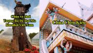 """Những ngôi chùa """"độc nhất vô nhị ở Việt Nam"""", có chùa sở hữu đèn cầy cháy hơn 100 năm"""