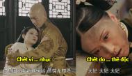 """Không chỉ trong Diên Hi Công Lược các phim khác của Vu Chính cũng có những kiểu chết """"lãng nhách"""""""