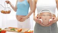 Những kinh nghiệm cho mẹ trẻ khi bầu bí để thai nhi phát triển khỏe mạnh
