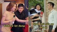 Ngoại tình với người yêu cũ, số phận cô gái trên màn ảnh Việt nào cũng rơi vào bi thảm