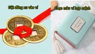 Bật mí những mẹo phong thủy siêu chuẩn giúp ví tiền luôn rủng rỉnh, cứ vơi rồi lại đầy