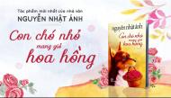 """Tìm về tuổi thơ trong """"Con chó nhỏ mang giỏ hoa hồng"""" của Nguyễn Nhật Ánh"""