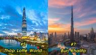 Top 10 tòa nhà cao nhất thế giới hiện nay: Kiến trúc độc đáo, chiều cao ấn tượng