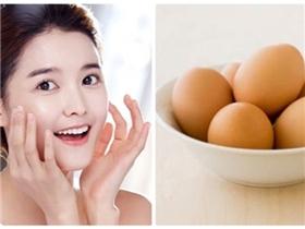 Chỉ 1 quả trứng gà, có ngay vô vàn cách làm đẹp cho da nàng thêm xinh